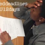 12 Days of Grad School - 3 Missed Deadlines